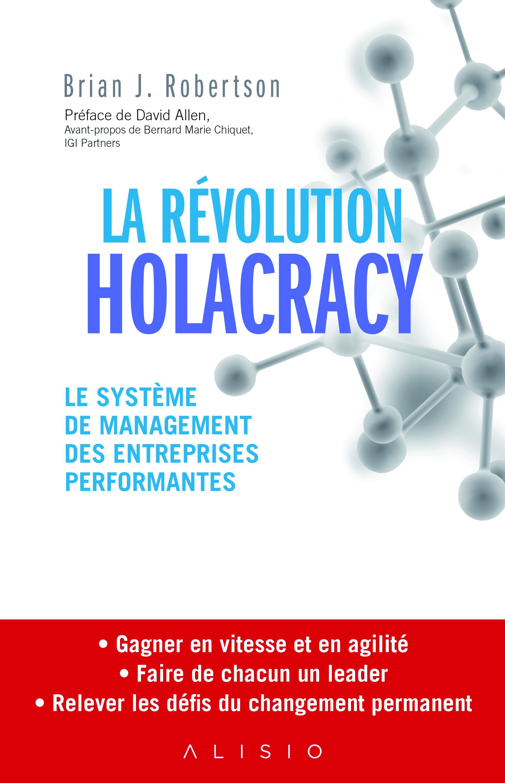 La revolution  Holacracy _c1